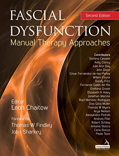 Fascial Dysfunction: Manual Therapy Approaches (English Edition)