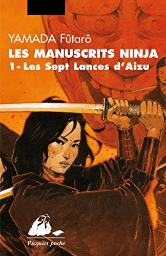 Les manuscrits ninja, Tome 1 : Les sept lances d'Aizu par Fûtarô Yamada