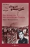 Das Rätsel um den kanadischen Flieger: Terror in Mitteldeutschland
