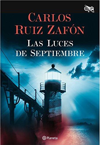 Las luces de septiembre por Carlos Ruiz Zafón