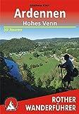 Ardennen - Hohes Venn. 50 Touren: 50 ausgewählte Mittelgebirgswanderungen in Belgiens wildem Südosten (Rother Wanderführer)