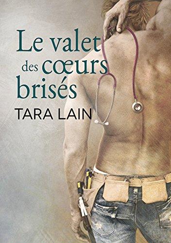 Le valet des cœurs brisés (Un amour à Laguna t. 2) par Tara Lain