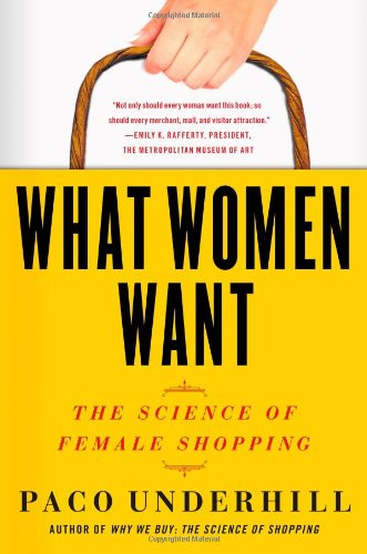 What Women Want: The Science of Female Shopping