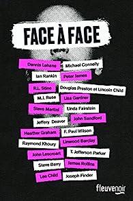 Face à face - Nouvelles Collectives par Dennis Lehane