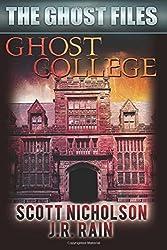 Ghost College by Scott Nicholson (2014-10-08)