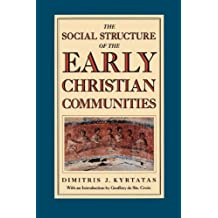 The Social Structure of the Early Christian Communities