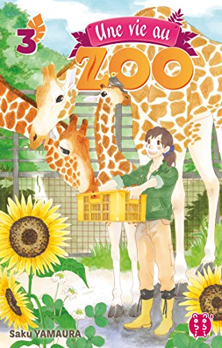 Une Vie au Zoo Edition simple Tome 3