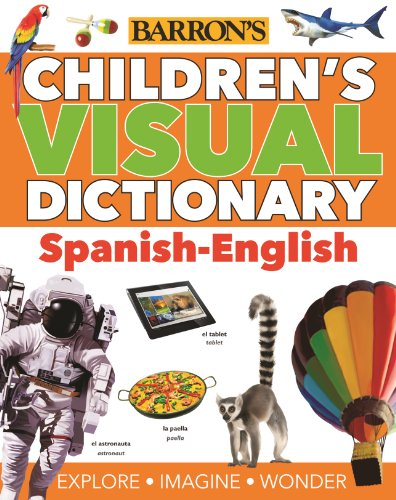 Children's Visual Dictionary: Spanish-English (Children's Visual Dictionaries)