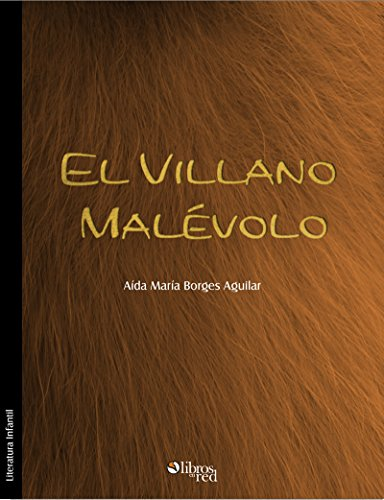 Nuevo libro electrónico de lanzamiento El villano Malévolo PDF