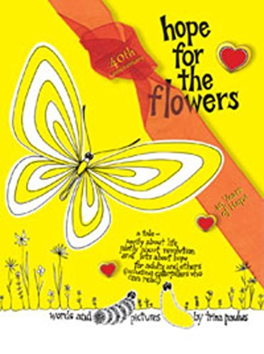 Hope for the Flowers by Trina Paulus (1973-05-01)