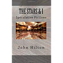 The Stars and I: and other SF tales