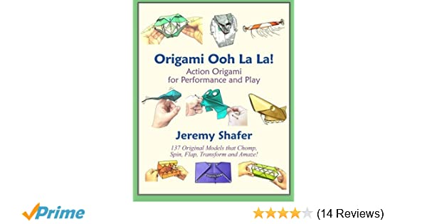 Buy Origami Ooh La La Action Origami For Performance And Play Book