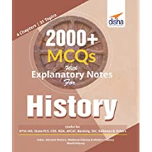 2000+ MCQs with Explanatory Notes For HISTORY