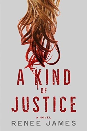 A Kind of Justice (The Bobbi Logan Series Book 2) (English Edition)