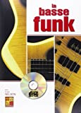 Nelson Frank Le Basse Funk Bass Guitar Book/Cd French