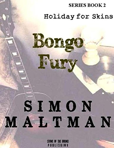 Bongo Fury 2: Holiday for Skins (English Edition)