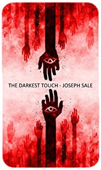 The Darkest Touch by [Sale, Joseph]
