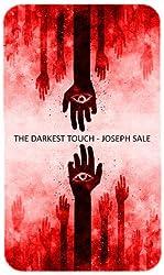 The Darkest Touch