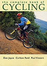 The Complete Book of Cycling by Dan Joyce (2000-04-15)