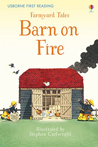 First Reading Farmyard Tales: Barn on Fire (First Reading Series 2)