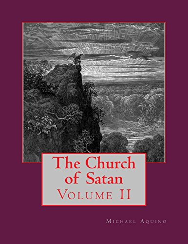 The Church of Satan II: Volume II - Appendices: Volume 2