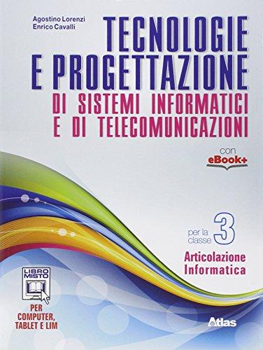 Tecnologie e progettazione di sistemi informatici e telecomunicazioni. Per gli Ist. tecnici. Con e-book. Con espansione online: 3