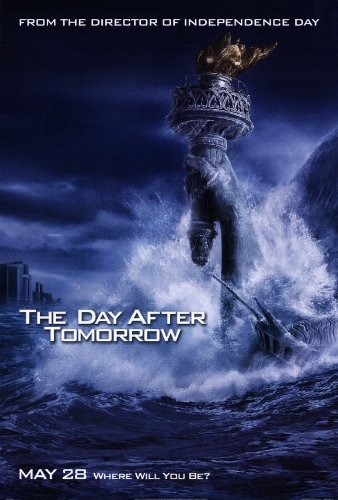 Click for larger image of The Day After Tomorrow 11x17 Inch (28 x 44 cm) Movie Poster