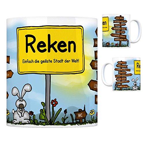 Reken - Einfach die geilste Stadt der Welt Kaffeebecher Tasse Kaffeetasse Becher mug Teetasse Büro Stadt-Tasse Städte-Kaffeetasse Lokalpatriotismus Spruch kw Velen Köln Heiden Paris Borken London