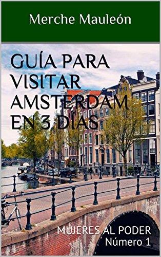 Guía para visitar Amsterdam en 3 días: MUJERES AL PODER Número 1 ...