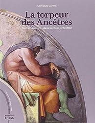 La torpeur des ancêtres : Juifs et chrétiens dans la chapelle Sixtine