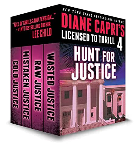 Licensed to Thrill 4: Hunt for Justice Series Thrillers Books