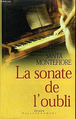 La Sonate De L'oubli par Montefiore - Santa Montefiore