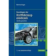 Grundlagen der Kraftfahrzeugelektronik: Schaltungstechnik