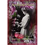 Most Beautiful Princess - A Novel Based on the Life of Grand Duchess Elizabeth of Russia (English Edition)