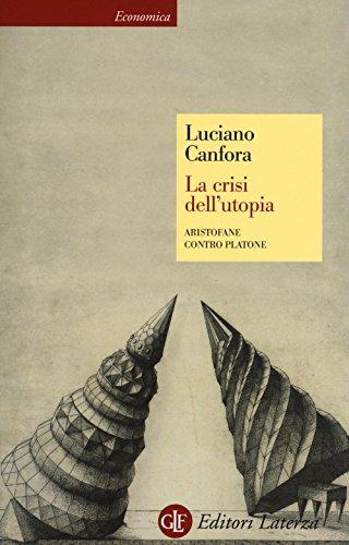 La crisi dell'utopia. Aristofane contro Platone