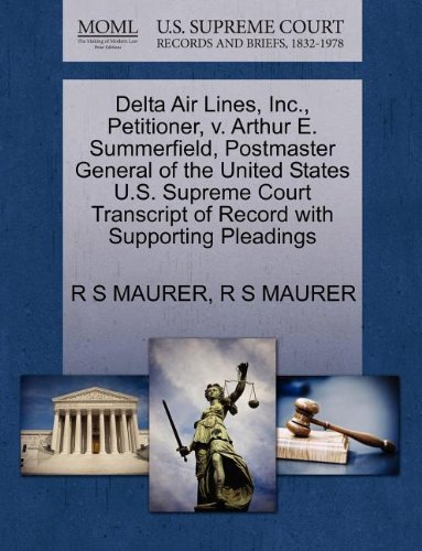 delta-air-lines-inc-petitioner-v-arthur-e-summerfield-postmaster-general-of-the-united-states-us-sup
