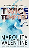 Twice Tempted: Holland Springs, Book 2 (Contemporary Romance) (English Edition)
