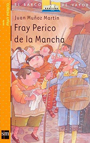 Fray Perico de la Mancha (Barco de Vapor Naranja) por Juan Muñoz Martín