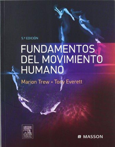 Fundamentos del movimiento humano por M. Trew