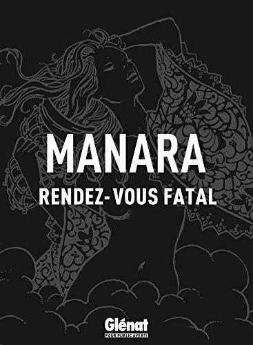 Rendez-vous fatal (Drugstore) par Milo Manara