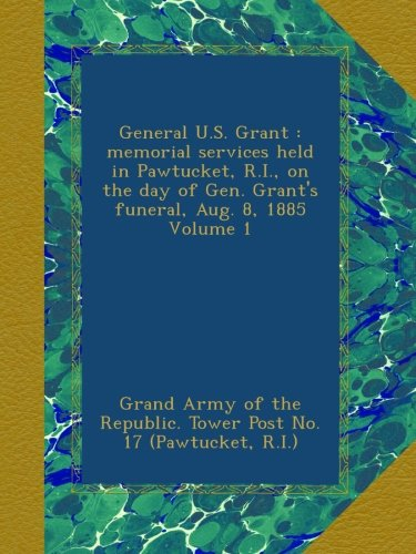general-us-grant-memorial-services-held-in-pawtucket-ri-on-the-day-of-gen-grants-funeral-aug-8-1885-