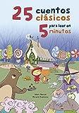 Libros Descargar PDF 25 cuentos cl sicos para leer en 5 minutos 25 Classic Stories to Read in 5 Minutes Spanish Edition by Marc Donat 2016 09 27 (PDF y EPUB) Espanol Gratis