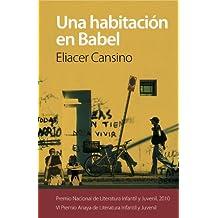 Una habitación en Babel (Otras Colecciones - Libros Singulares - Premio Anaya)