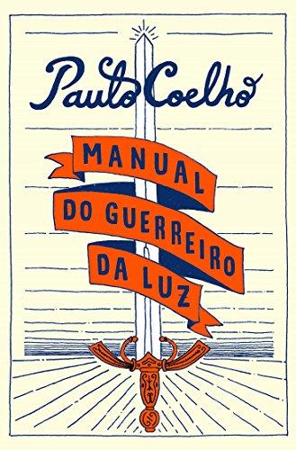 Manual do guerreiro da luz (Portuguese Edition) eBook: Paulo ...