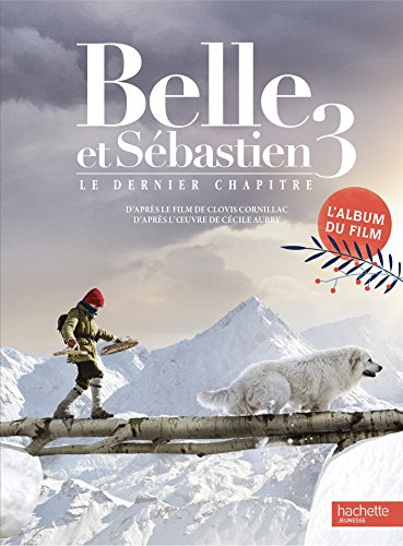 Belle et Sébastien 3 - Album du film