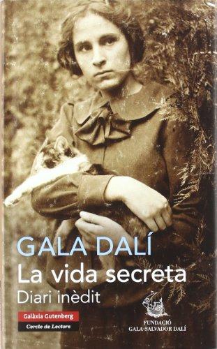 La vida secreta: Diari inèdit (Llibres en català)