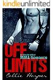 Off Limits: A Stepbrother MMA Romance