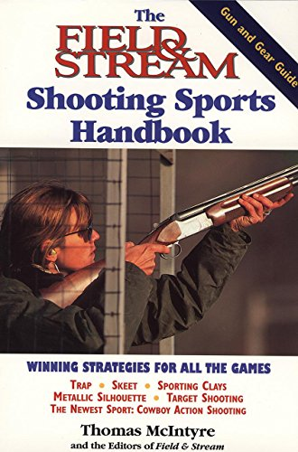 field-and-stream-shooting-sports-handbook-field-stream-fishing-and-hunting-library