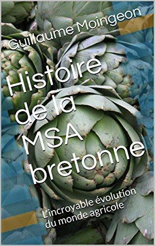 Couverture du livre Histoire de la MSA bretonne: L'incroyable évolution du monde agricole