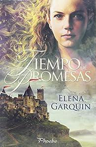 Tiempo de promesas par Elena Garquin